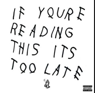 If-Youre-Reading-This-Its-Too-Late-Drake